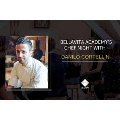 An exclusive Chef night with celebrity chef Danilo Cortellini - 29th March
